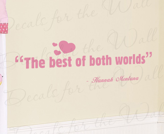 Wall Sticker Decal Quote Vinyl Art The Best of Both Worlds ...