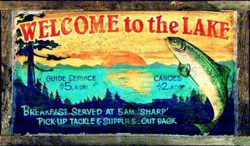 Vintage fishing sign welcome to the lake 26x14 rustic for Vintage fishing signs