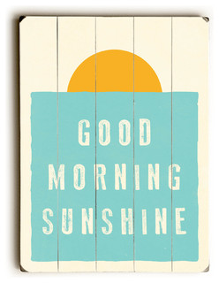 Good Morning Sunshine Wooden Sign - Contemporary - Novelty Signs - by ...