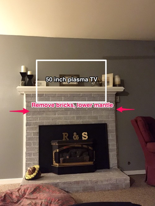 Remove some brick, lower mantle for TV mount