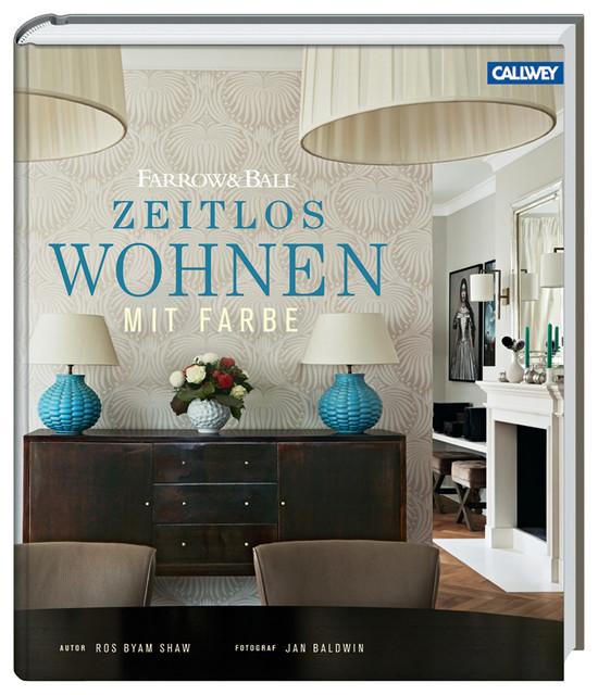 ros byam shaw zeitlos wohnen mit farbe farmhouse books other metro by callwey. Black Bedroom Furniture Sets. Home Design Ideas