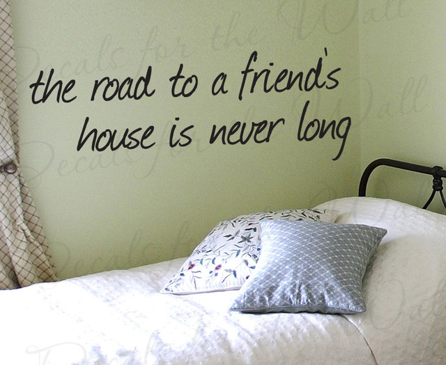 Wall art decal vinyl quote sticker the road to a friend 39 s for Modern house quotes