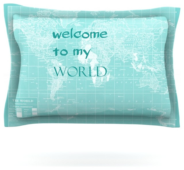catherine holcombe welcome to my world quote pillow sham cotton