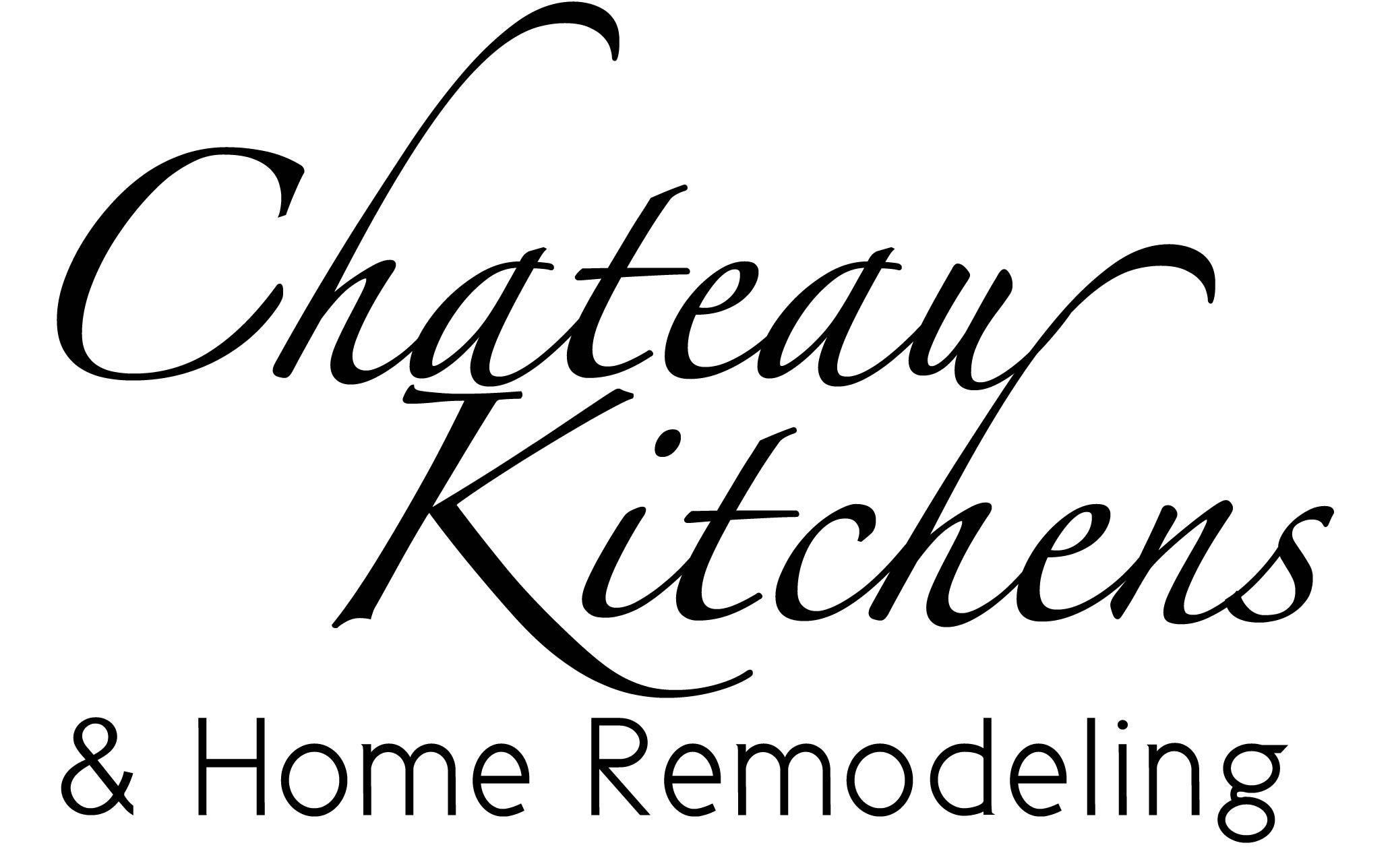 Chateau Kitchens And Home Remodeling