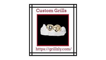 Gain Higher Details About Custom Grillsz