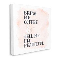 Bring Me Coffee Phrase Romantic Couple Quote17x17