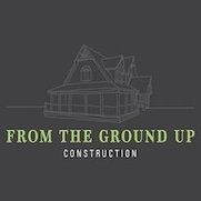 From the Ground Up Construction's photo
