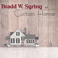 Bradd W. Syring LLC - Custom Homes's profile photo