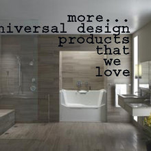 ....More Universal Design Products That We Love !