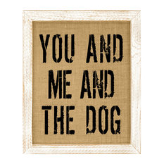 You and Me and the Dog Burlap Wall Art