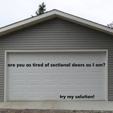 are you tired of sectional doors? Try this!
