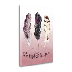 """""""Be Kind And Be Brave"""" By Tara Moss, Giclee Print on Gallery Wrap Canvas"""