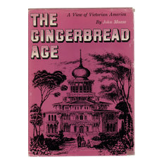 "Decorative Book, 1957 ""Gingerbread Age, A View of Victorian America"""