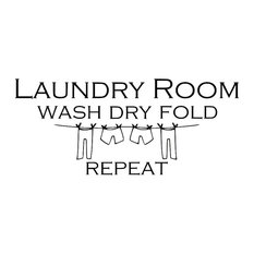 Decal Wall Sticker Laundry Room Wash Dry Fold Repeat Quote, Black