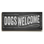 """ArteHouse - """"Dogs Welcome"""" Wood Sign, 10""""x24"""", Planked - Artehouse wood signs add a touch of character to any room. Great for the cabin, beach house, winter chalet, kids room, game room, garage, kitchen or any room. Perfect as gifts to visitors or as a memento of places seen and loved. The sign comes ready to put on your wall with a saw tooth hanger. The sign is hand distressed to add to the vintage appeal. The image is printed directly unto the wood in a UV based archival quality ink to ensure fade resistance and last a lifetime."""