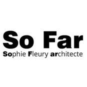 Photo de So Far - Sophie Fleury architecte