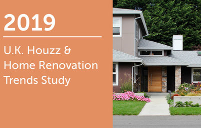 2019 UK Houzz & Home Renovation Trends Study