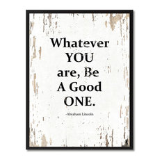"""Whatever You Are, Be A Good One Abraham Lincoln, Canvas, Picture Frame, 7""""X9"""""""