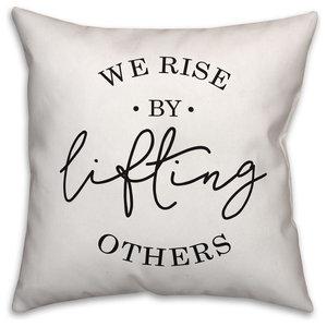 Jaxn Blvd We Rise By Lifting Others Spun Poly Pillow, 16x16