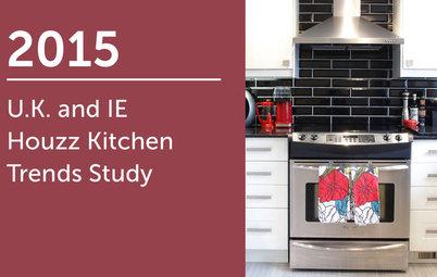 2015 UK and Ireland Houzz Kitchen Trends Study