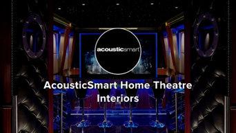 Промовидео от: AcousticSmart Home Theatre Interiors