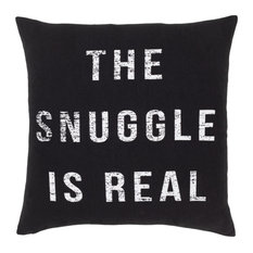"""Home 18"""" x 18"""" Black Woven The Snuggle is Real Pillow + Down Insert"""