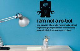 I Am Not a Robot Wall Sticker