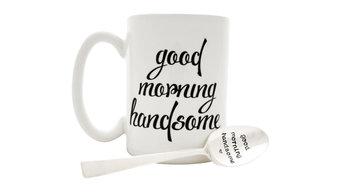 """""""Good Morning Handsome"""" Mug Set"""