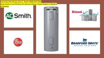 Water Heater Repair or Replacement by Island Guy Plumbing