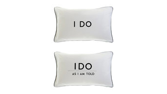 I Do and I Do as I Am Told Pillowcases, 2-Piece Set