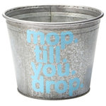 """A Southern Bucket - Mop Till You Drop Galvanized Storage Bucket - Organize your cleaning supplies with this cute metal bucket, featuring hand painted typography """"mop till you drop"""" in light turquoise. Each Mop Till You Drop galvanized bucket is 100% watertight and is a perfect home accent for modern farmhouse decor."""