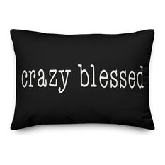 Crazy Blessed Throw Pillow