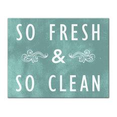 So Fresh and So Clean Teal Canvas Wall Art, 11x14