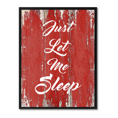 """Just Let Me Sleep Inspirational, Canvas, Picture Frame, 28""""X37"""""""