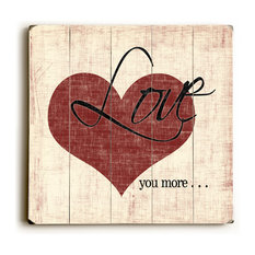 """""""Love You More"""" Wood Sign, 18""""x18"""", Planked"""