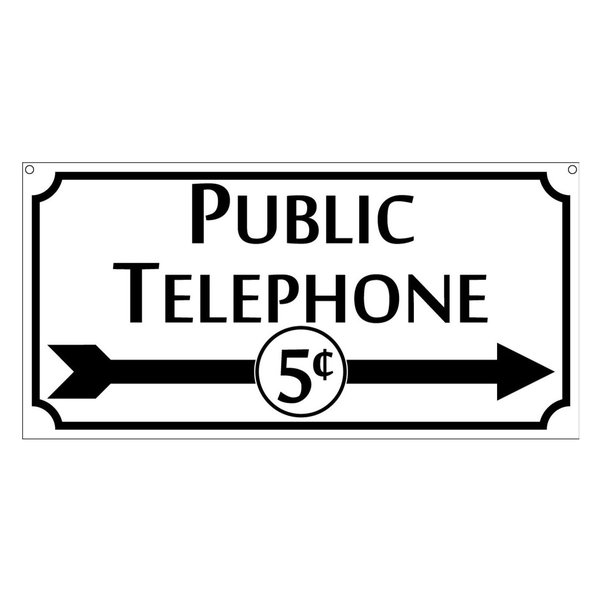 Public Telephone Sign, Novelty Aluminum With Arrow, 6