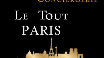 Le Tout Paris - Conciergerie
