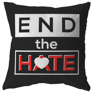 42300062 End The Hate,Awareness Bullying,Racism Pillow, 20x20, Stuffed & Sewn