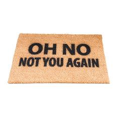 Oh No Not You Again Doormat