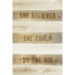Keep Calm Collection - She Believed She Could So She Did, Motivational Poster - High quality poster on durable paper. Size: 12x18 inches. Printed in the USA and suitable for framing.