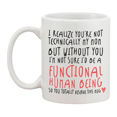"""""""Technically Not My Mom"""" Mother's Day Mug"""