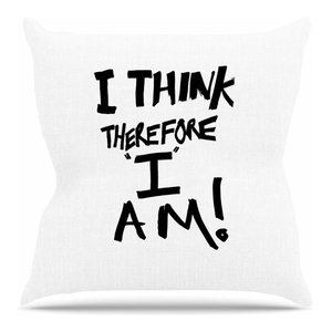 """Bruce Stanfield """"I Think, Therefore I Am"""" White Typography Throw Pillow"""