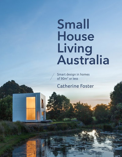 Small House Living Australia book extract