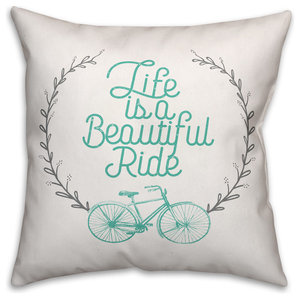 Life is a Beautiful Ride 18x18 Throw Pillow