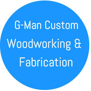 G-Man Custom Woodworking and Fabrication's photo