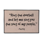Ring The Doorbell and Let Me Sing The Song of My People Doormat