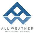 All Weather Architectural Aluminum's profile photo