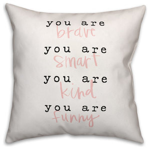 You are Everything 18x18 Throw Pillow