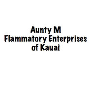 Aunty M Flammatory Enterprises of Kauaiさんの写真