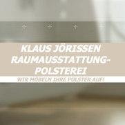 Foto von Klaus Jörissen Raumausstattung und Polsterei e.K.